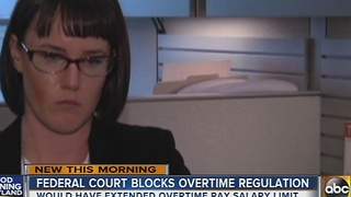 Federal court blocks overtime regulation - Video