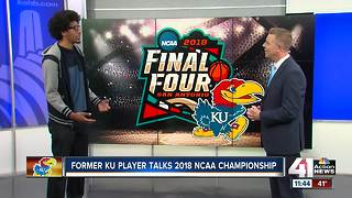 Former KU player talks 2018 NCAA Championship - Video