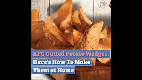 KFC Gutted Potato Wedges. Here's How To Make Them at Home