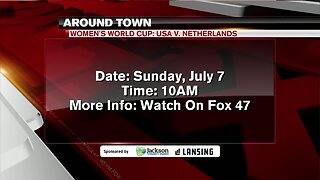 Around Town - Women's World Cup Finals - 7/5/19