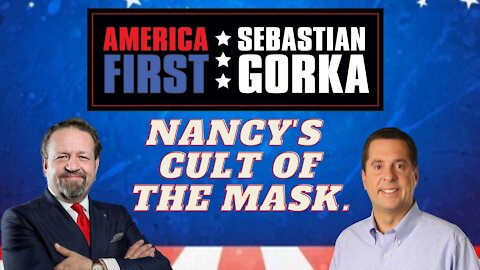 Nancy's cult of the mask. Rep. Devin Nunes with Sebastian Gorka on AMERICA First
