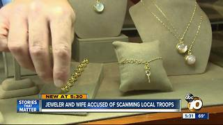 Jeweler and wife accused of scamming troops - Video