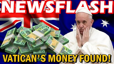 Missing Money from Vatican to Australia FOUND! | NEWSFLASH