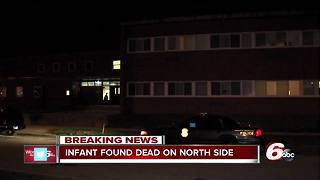 Infant found dead in home on Indianapolis' north side, investigation underway - Video
