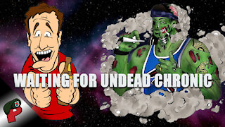 Waking the Undead Chronic | Grunt Speak Live
