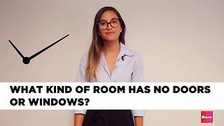 Riddle Me This: What kind of room has no doors or windows? | Rare Humor - Video