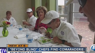 'Beyond Blind' chefs find camaraderie - Video