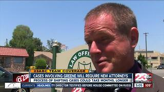 Cases involving Ben Greene will eventually shift to other attorneys - Video