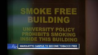 Marquette University's new tobacco free policy begins August 1 - Video