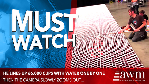 He Lines Up 66,000 Cups With Water One By One, Then The Camera Slowly Zooms Out