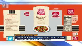 Fusia Szechuan Stir Fry recalled due to Listeria - Video