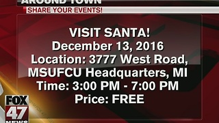 Around Town 12/12/16: Santa Claus at MSUFCU - Video