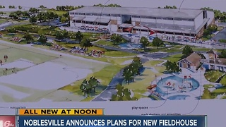 New $15 million athleltic complex coming to Noblesville - Video