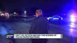 Fact vs. Fiction behind the scenes of Police investigations