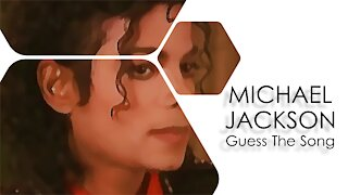 MICHAEL JACKSON - GUESS THE SONG QUIZ