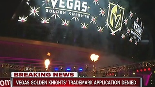 Document: Vegas Golden Knights trademark denied - Video