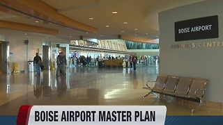 Boise Airport showcases master plan - Video