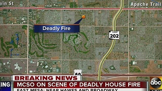 MCSO investigating deadly Mesa area house fire - Video