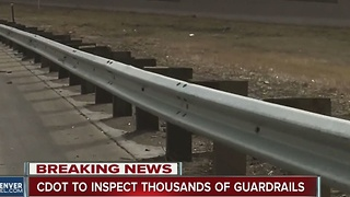 CDOT to inspect thousands of guardrails - Video