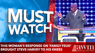 This woman's response on 'Family Feud' brought Steve Harvey to his knees - Video