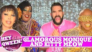 Glamorous Monique & Kitty Meow on Hey Qween! LEGENDS EDITION with Jonny McGovern! PROMO!