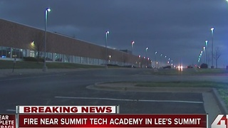 Summit Tech Academy cancels classes after reports of a nearby fire - Video