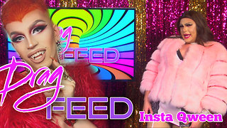 "Aquaria, Valora Von Tease and MORE! ""INSTA QWEENS"" with Chloe Darling 