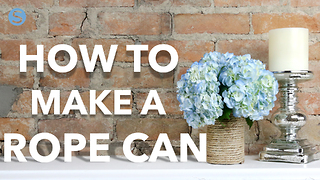 Easy & useful DIY craft: How to make a rope can - Video