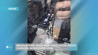 Manhattan High-Rise Evacuated After Carbon Monoxide Leak - Video