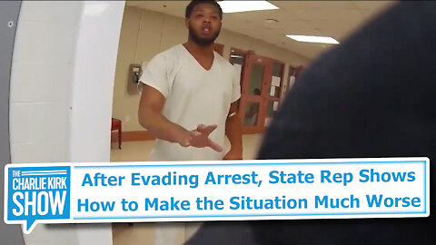 After Evading Arrest, State Rep Shows How to Make the Situation Much Worse