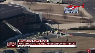 OHS Students Treated After Air Quality Issue - Video