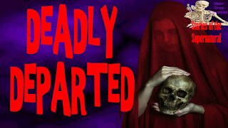 Deadly Departed | Interview with Steve Stockton | Stories of the Supernatural