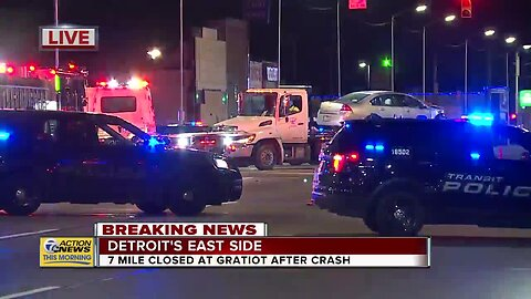 Crash shuts down 7 Mile at Gratiot