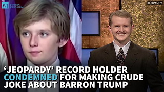 'Jeopardy' Record Holder Condemned For Making Crude Joke About Barron Trump - Video