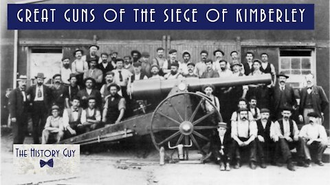 The Great Guns of the Siege of Kimberley