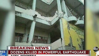 Dozens killed in powerful earthquake - Video