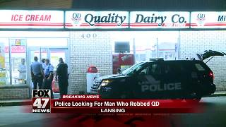 Police looking for man who robbed Quality Dairy - Video
