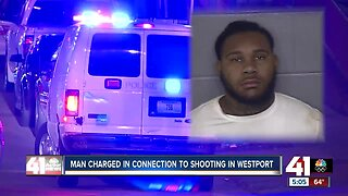 Man charged in connection to Westport shooting