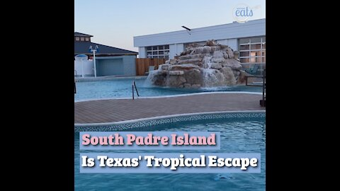 South Padre Island Is Texas' Tropical Escape