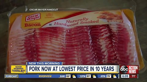 Bacon is very cheap right now; pork prices are the lowest they've been in 10 years