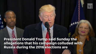 Trump Says He Knows the Real Reason the Media Is Obsessed With Russian Investigation - Video