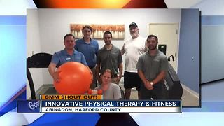 Good morning from Innovative Physical Therapy & Fitness!