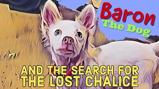 Baron and the Search for the Lost Chalice (Parable of the Sheep)