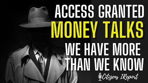 Access Granted: Money Talks. America For Sale