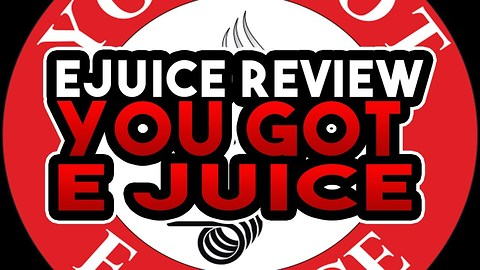 You Got E Juice Review - Lucky Cereal, Sugar Cookie & Cherry Lemonade - Ejuice Review