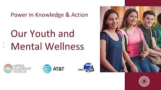 Power in Knowledge and action: Our youth and mental wellness