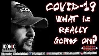 COVID-19, What is Really Going On?
