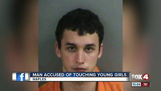 Naples man accused of touching young girls - Video