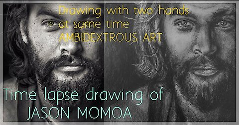 Ambidextrous art: Drawing Jason Momoa with two hands at the same time