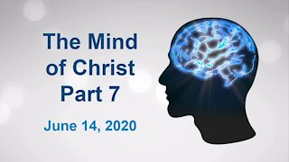The Mind of Christ Part 7